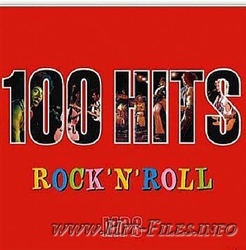 VA - 100 Hits Only Rock-n-Roll ( 2012 )