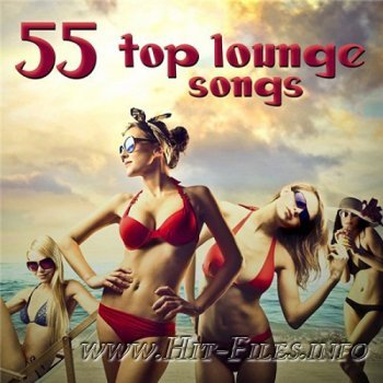55 Top Lounge Songs