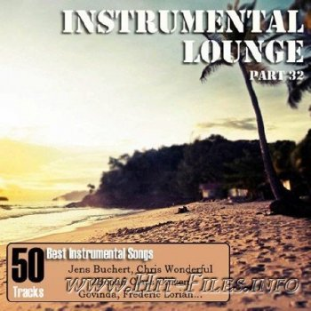 Instrumental Lounge Vol. 32 ( 2012 )