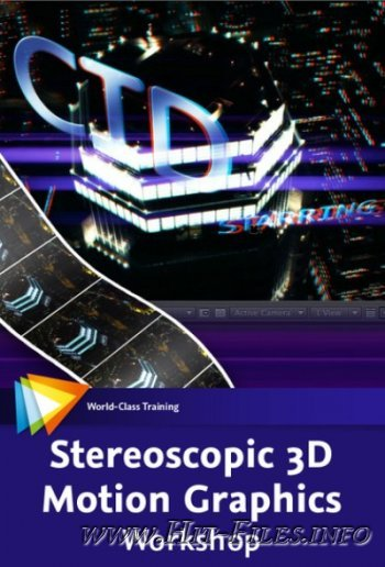 video2brain - Stereoscopic 3D Motion Graphics Workshop ( + Project Files )