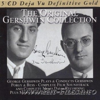 George Gershwin - The Original Gershwin Collection ( 2011 )