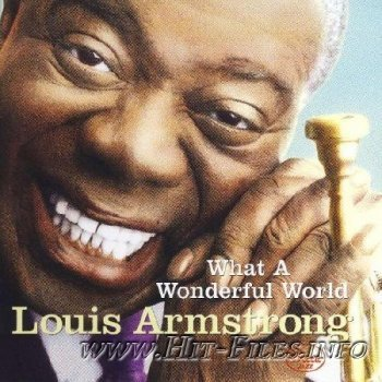 Louis Armstrong - What a Wonderful World ( 2012 )