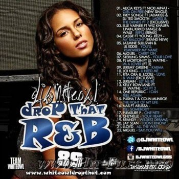 DJ Whiteowl - Drop That RnB 89 ( 2012 )