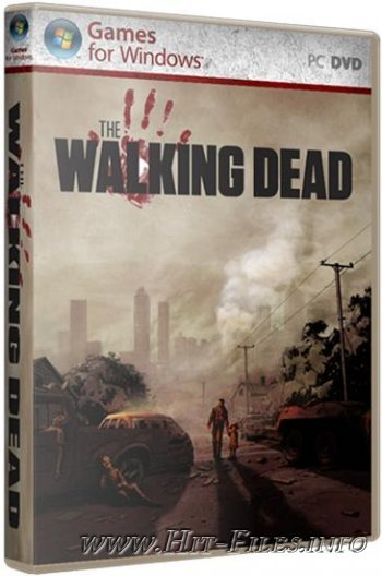The Walking Dead - Episode 1-3 ( 2012 / Rus / Eng / Repack ). Обновлен 14.09.2012