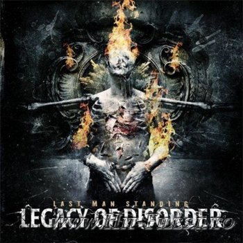 Legacy Of Disorder - Last Man Standing ( 2012 )