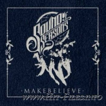 Sound of Seasons - Make Believe ( EP ) ( 2012 )