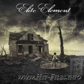 Elite Element - Into The Fire ( 2012 )