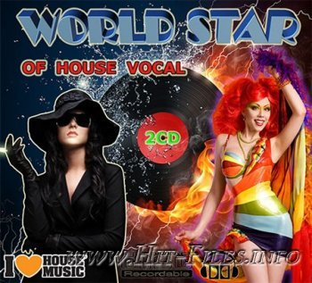 VA - World Star Of House Vocal ( 2012 )
