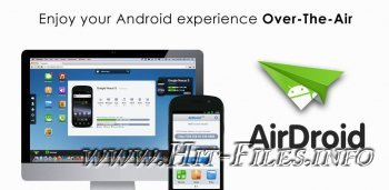 AirDroid 1.1.0 Full ( Android 2.2+ / 2013 ) Rus