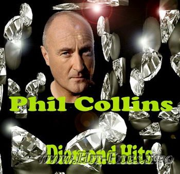 Phil Collins - Diamond Hits (2011 Remastered)