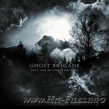Ghost Brigade - Until Fear No Longer Defines Us ( 2011 / MP3 )
