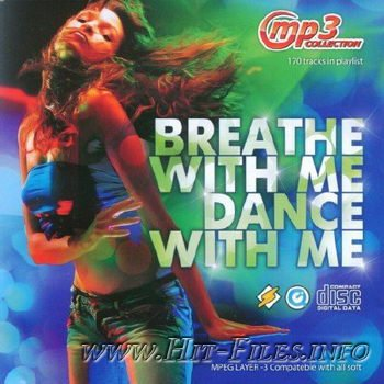 VA - Breathe With Me Dance With Me ( 2011 )