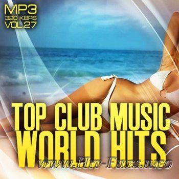 Top club music world hits vol.27