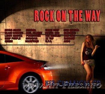 VA - Rock On The Way ( 2012 )