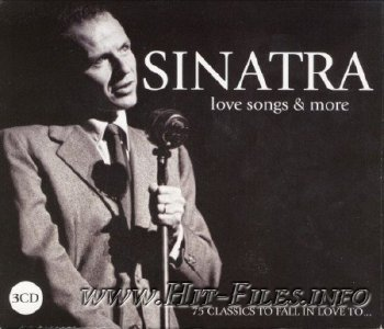 Frank Sinatra - Love Songs & More ( 2011 )