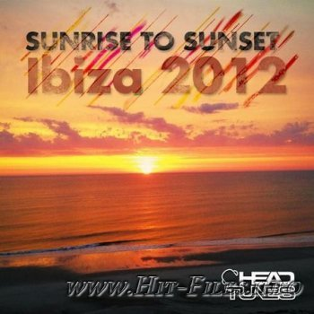 VA - Sunrise to Sunset Ibiza ( 2012 )