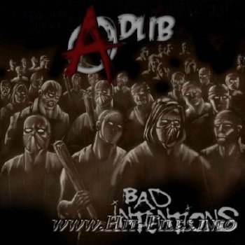 Adlib - Bad Intentions ( 2012 )