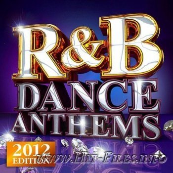 R&B Dance Anthems ( 2012 )