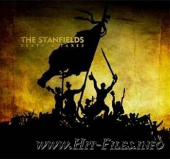 The Stanfields - Death & Taxes ( 2012 )