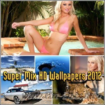 Super Mix HD Wallpapers 2012