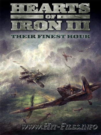 Hearts of Iron III: Their Finest Hour ( 2012 / Eng )